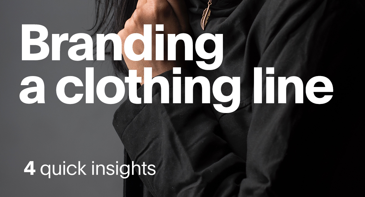 Branding a clothing line
